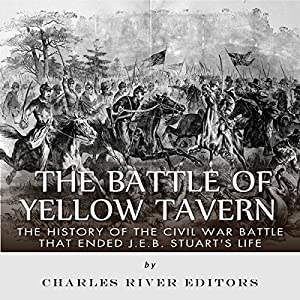 The Battle of Yellow Tavern Audiobook