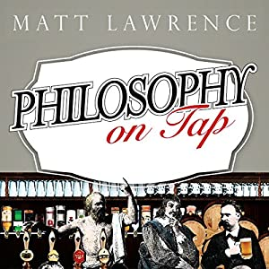 Philosophy on Tap Audiobook