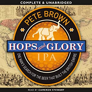 Hops and Glory | [Pete Brown]