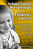 img - for School-family Partnerships for Children's Success (Series on Social Emotional Learning) book / textbook / text book