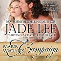 Major Wyclyff's Campaign: A Lady's Lessons, Book 2 Audiobook by Jade Lee Narrated by Pearl Hewitt