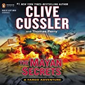 The Mayan Secrets: A Fargo Adventure, Book 5 | Clive Cussler, Thomas Perry