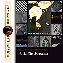 A Little Princess Audiobook by Frances Hodgson Burnett Narrated by Karen Savage
