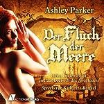 Fluch der Meere   Ashley Parker