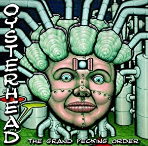 The Grand Pecking Order by Oysterhead (2001) Audio CD