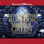 Beyond the Blue Moon: Forest Kingdom, Book 2 | Simon R. Green