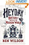 Heyday: Britain and the Birth of the...