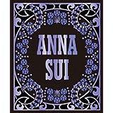 Anna Sui ~ Andrew Bolton