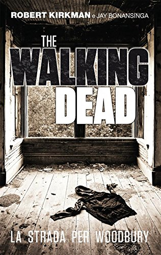 The Walking Dead   La strada per Woodbury PDF