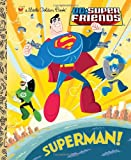 img - for Superman! (DC Super Friends) (Little Golden Book) book / textbook / text book