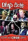 デッド・ボーイズ / ライヴ・アット・CBGB'S 1977 [DVD]