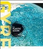 Gyre: The Plastic Ocean