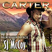 Carter: Remington Ranch, Volume 3 | S. J. McCoy