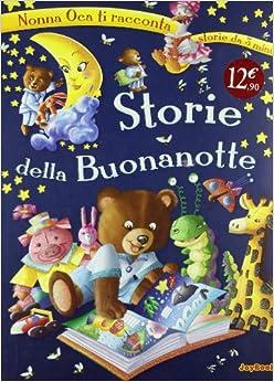 Storie della buonanotte: aa vv: 9788861759749: Amazon.com: Books