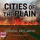 Cities of the Plain: Border Trilogy, Book 3 Hörbuch von Cormac McCarthy Gesprochen von: Frank Muller