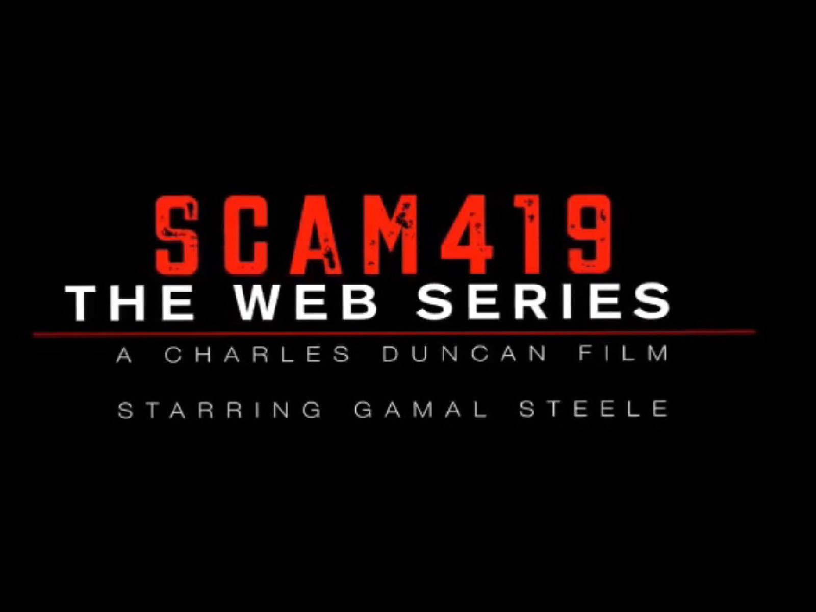 Scam 419 - Season 1