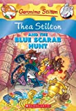 Thea Stilton and the Blue Scarab Hunt: A Geronimo Stilton Adventure