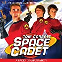 Tom Corbett Space Cadet: A Radio Dramatization Radio/TV Program by Jerry Robbins Narrated by Andrew Tighe, Mark Thurner, Mark McGillivray,  The Colonial Radio Players