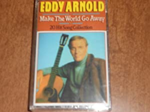 Eddy Arnold Make The World Go Away 20 Hit Song