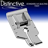 "Distinctive Standard 1-4"" Quilting/Sewing Machine Presser Foot - Fits All Low Shank Snap-On Singer*, Brother, Babylock, Euro-Pro, Janome, Kenmore, White, Juki, New Home, Simplicity, Elna and More!"