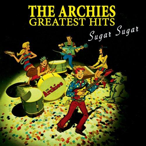 ARCHIES - Sugar Sugar: Greatest Hits [US-Import] - Zortam Music