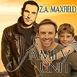 Family Unit | Z.A. Maxfield