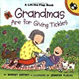 img - for Grandmas are for Giving Tickles (Lift-the-Flap, Puffin) book / textbook / text book