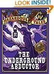 Nathan Hale's Hazardous Tales: The Un...