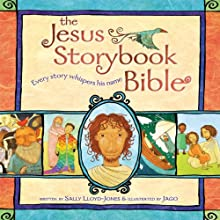 The Jesus Storybook Bible: Every Story Whispers His Name (       UNABRIDGED) by Sally Lloyd-Jones Narrated by David Suchet
