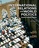 img - for International Relations and World Politics, Value Edition (4th Edition) book / textbook / text book