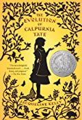 The Evolution of Calpurnia Tate: Jacqueline Kelly: 9780312659301: Amazon.com: Books