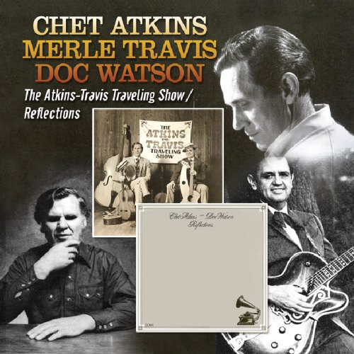 Atkins-Travis Traveling Show / Reflections