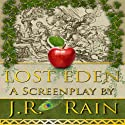 Lost Eden (       UNABRIDGED) by J. R. Rain Narrated by Scot Wilcox