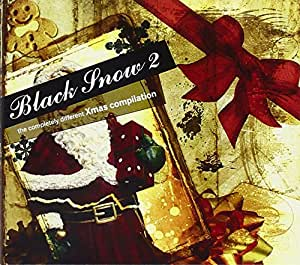 Black Snow Vol. 2 - the completely different Xmas compilation