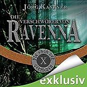 Die Verschwörer von Ravenna (Die Saga der Germanen 10) | Jörg Kastner