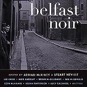 Belfast Noir | [Adrian McKinty (editor), Stuart Neville (editor)]