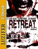 Retreat: Pandemie: Thriller, Endzeit, Apokalypse, Pandemie, Spannung