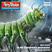 In der Synchronie gestrandet (Perry Rhodan 2830) | Hubert Haensel