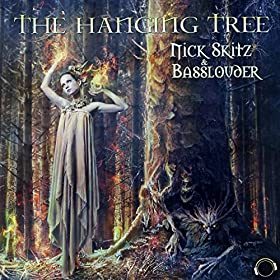 Nick Skitz & Basslouder-The Hanging Tree