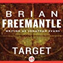 Target Audiobook by Brian Freemantle Narrated by John Mawson