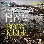 The Body in the Kelp: A Faith Fairchild Mystery   Katherine Hall Page