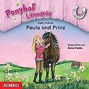 Paula und Prinz (Ponyhof Liliengrün 2) | Kelly McKain