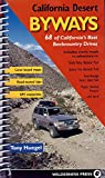 Search : California Desert Byways: 68 of California's Best Backcountry Drives