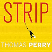 Strip: A Novel Audiobook by Thomas Perry Narrated by Michael Kramer