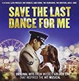 Save the Last Dance for Me Various Artists