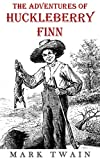 Image of The Adventures of Huckleberry Finn (Illustrated and Unabridged): plus FREE Audiobook
