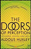 By Aldous Huxley: The Doors of Perception and Heaven and Hell (P.S.)