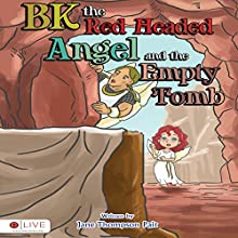 BK the Red-Headed Angel and the Empty Tomb (       UNABRIDGED) by Jane Thompson Pait Narrated by Myra Escoro