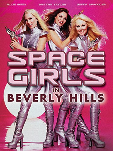 Spacegirls in Beverly Hills on Amazon Prime Video UK