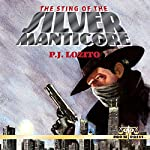 The Sting of the Silver Manticore | P. J. Lozito